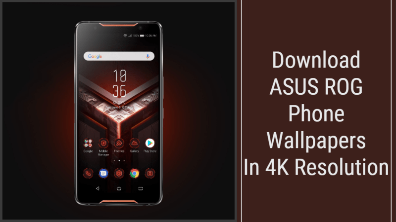 Download ASUS ROG Phone Wallpapers In 4K Resolution
