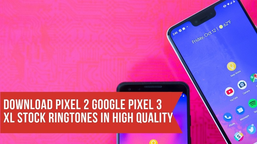 Download Pixel 2 Google Pixel 3 XL Stock Ringtones In High Quality. Follow the post to know Pixel 3 specifications. Pixel 3 XL ringtones.