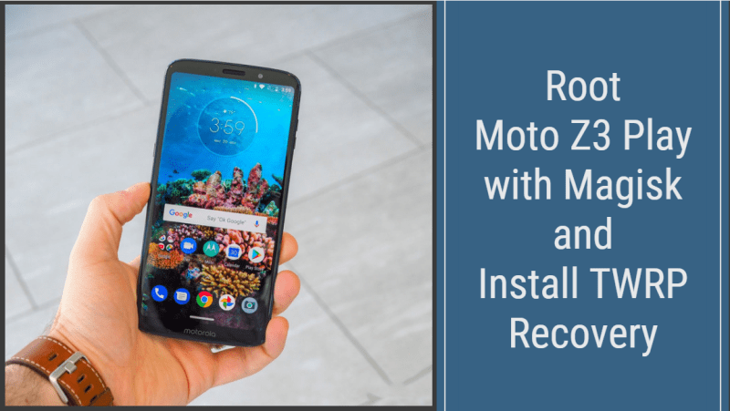 Root Moto Z3 Play