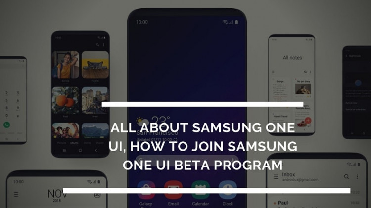 All About Samsung One UI, How To Join Samsung One UI BETA Program. Follow the post to join the Samsung One UI BETA release.