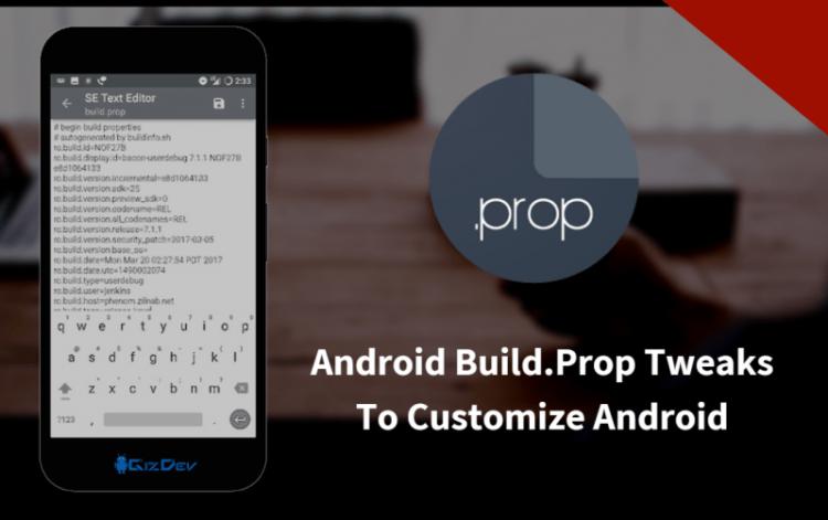 Android Build.Prop Tweaks