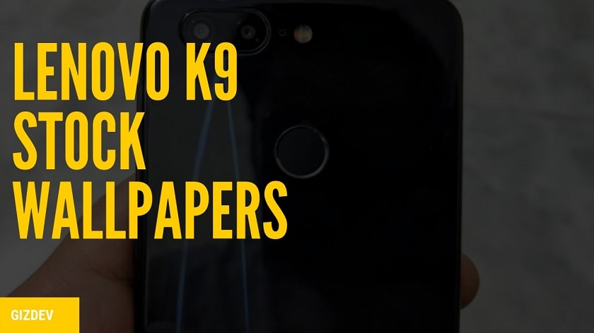 Download Lenovo K9 Stock Wallpapers In High Resolution. Follow the post to know Lenovo K9 Specifications and Lenovo K9 Wallpapers.