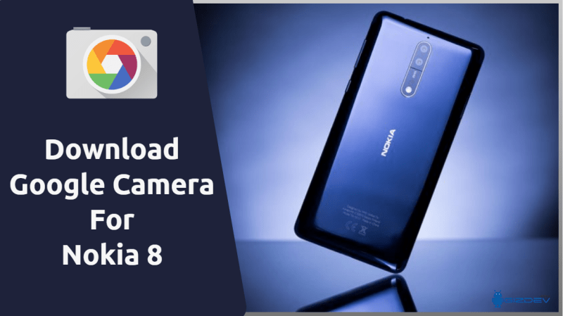 Google Camera For Nokia 8