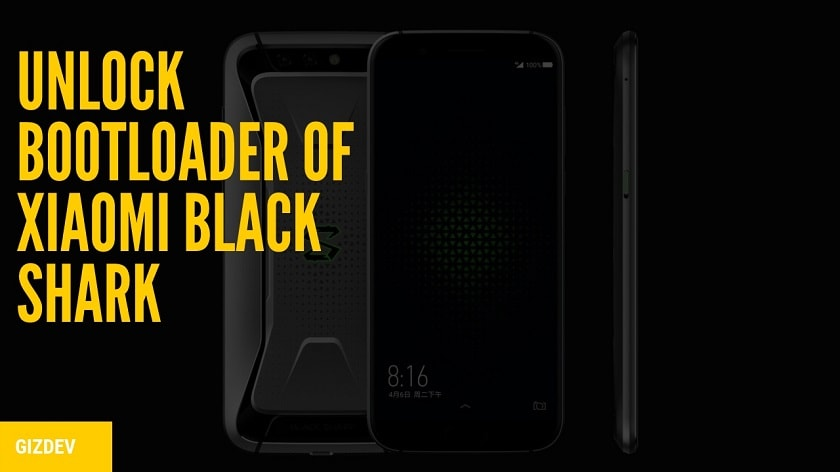 Guide To Unlock Bootloader Of Xiaomi Black Shark (Global Version). Follow the post to get unlock bootloader of Black Shark.