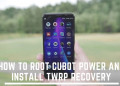 How To Root Cubot Power And Install TWRP Recovery. Follow the post to get root on Cubot Power. Follow steps correctly.