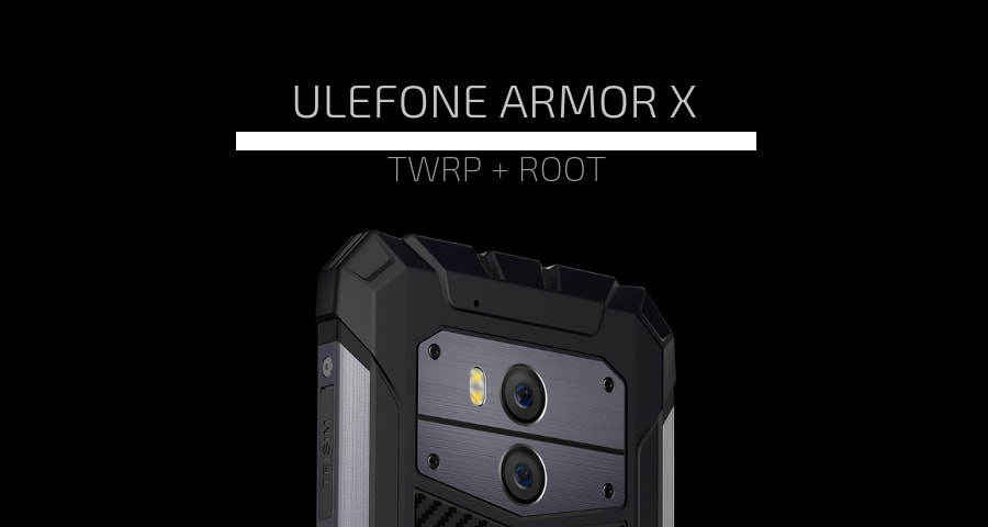 How to Root Ulefone Armor X and Install TWRP with Sp Flash Tool