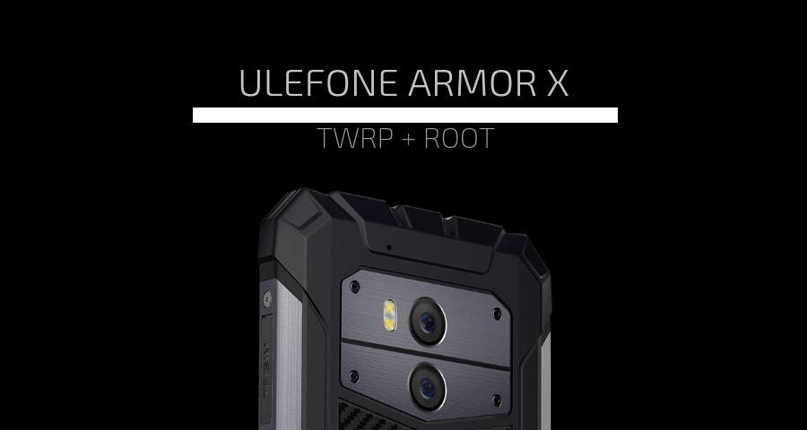 Root Ulefone Armor X