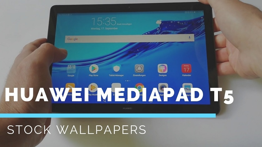 Download Huawei Mediapad T5 Stock Wallpapers In High Resolution