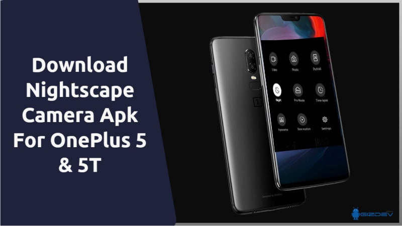Nightscape Camera Apk For OnePlus 5 & 5T