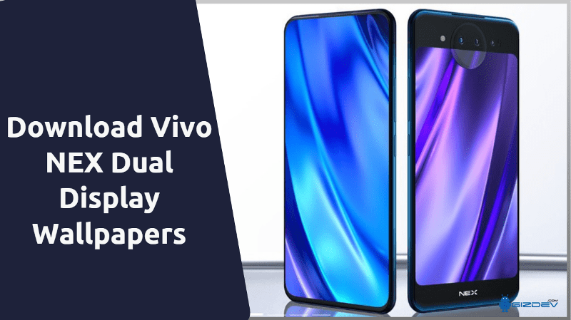 Download Vivo NEX Dual Display Edition Wallpapers