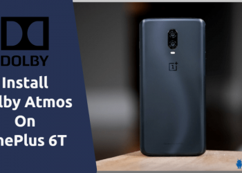 Dolby Atmos On OnePlus 6T