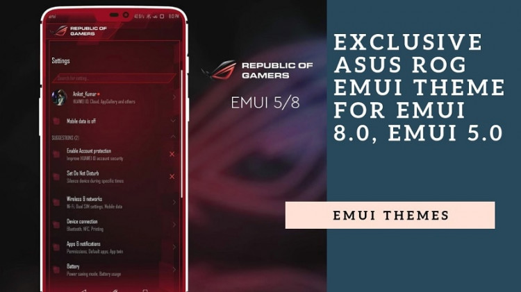 Download Exclusive Asus ROG EMUI Theme for EMUI 8.0, EMUI 5.0