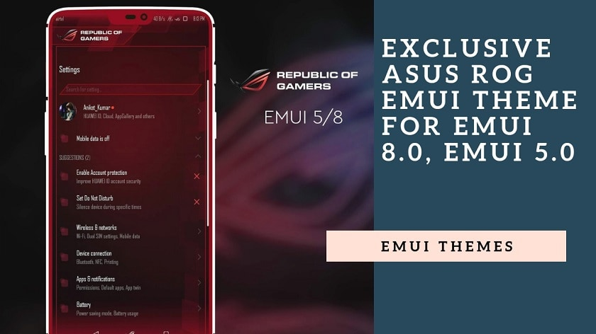 Download Exclusive Asus ROG EMUI Theme for EMUI 8.0, EMUI 5.0