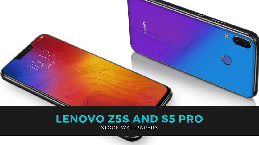 Download Lenovo Z5S And S5 Pro Stock Wallpapers In High Resolution