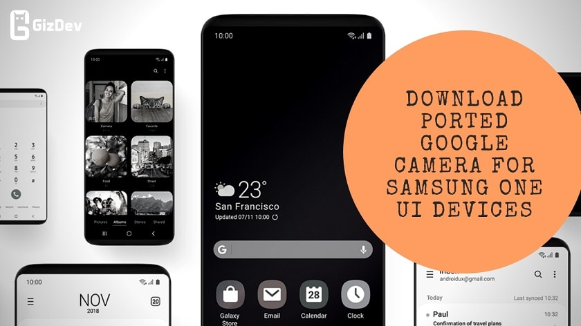 Guide To Install Ported Google Camera For Samsung ONE UI Devices