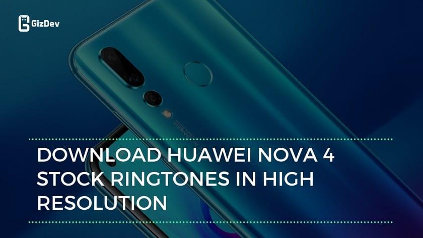 Download Huawei Nova 4 Stock Ringtones In High Quality