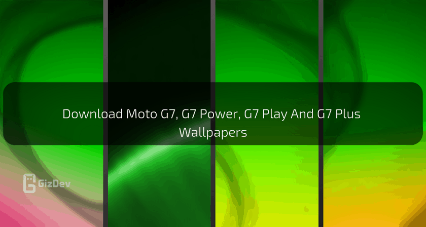 Download Moto G7, G7 Power, G7 Play And G7 Plus Wallpapers