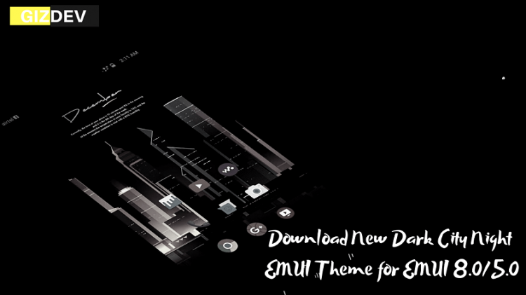 Download New Dark City Night EMUI Theme for EMUI 8.0/5.0
