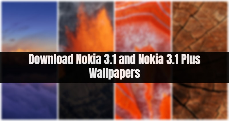 Download Nokia 3 1 and Nokia 3 1 Plus Wallpapers
