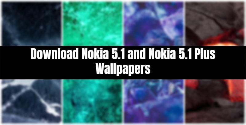 Nokia 5.1 and Nokia 5.1 Plus Wallpapers
