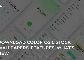 Download Color OS 6 Stock Wallpapers, Features, What's New