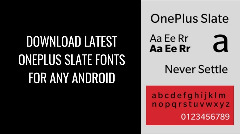 Download Latest OnePlus Slate Fonts For Any Android