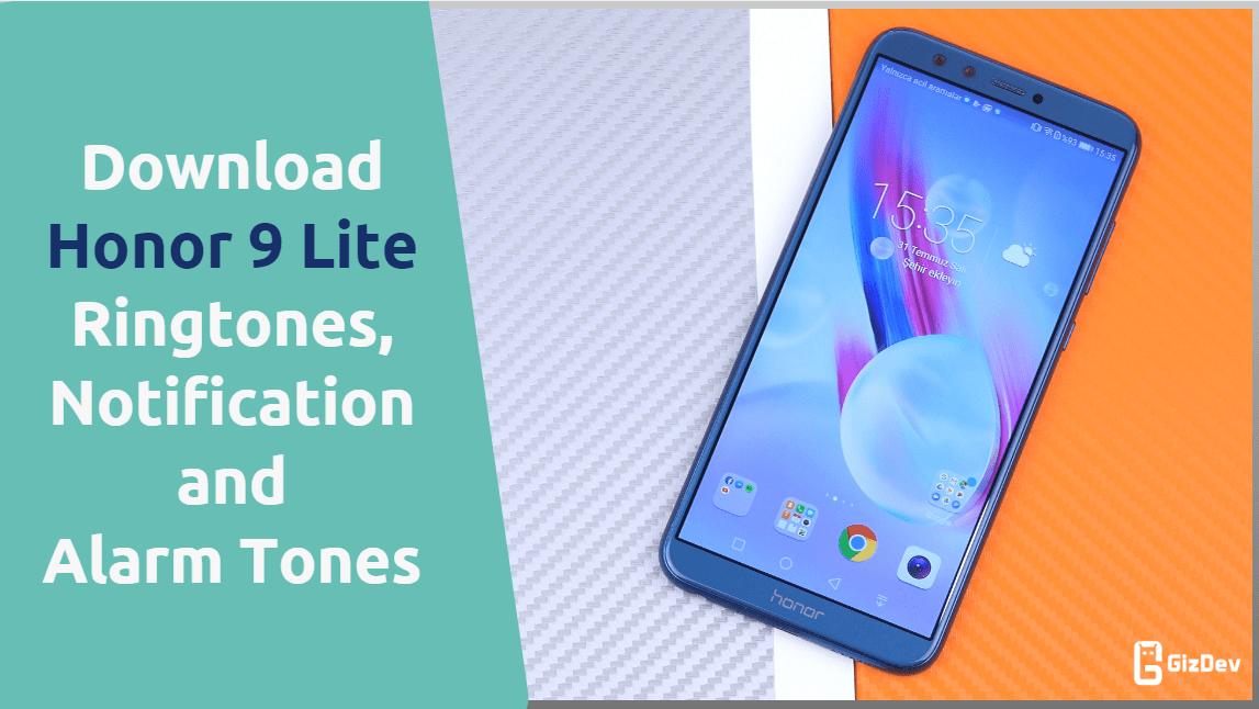 Download Honor 9 Lite Ringtones, Notification Tones
