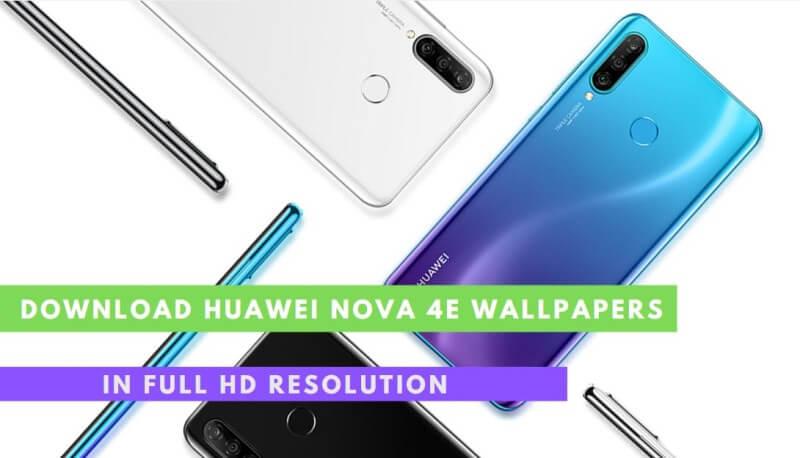 Huawei Nova 4e Wallpapers