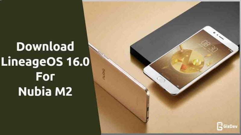 Install LineageOS 16 0 For Nubia M2 (Android 9 0 Pie)
