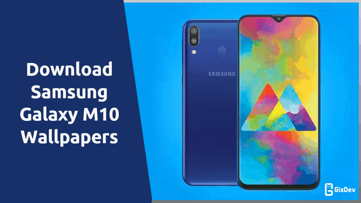Download Samsung Galaxy M10 Wallpapers Fhd