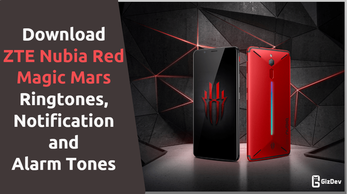 Download ZTE Nubia Red Magic Mars Ringtones, Notification Tones