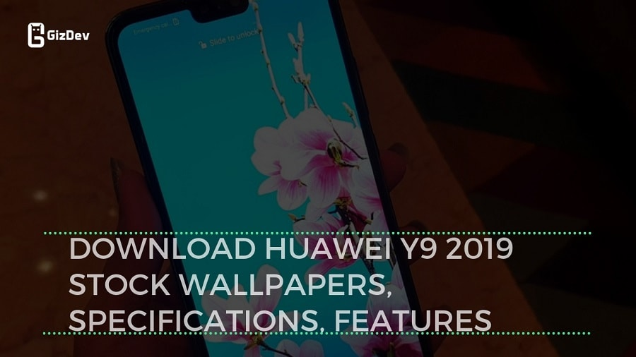 Download Huawei Y9 2019 Stock Wallpapers, Specifications