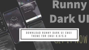 Download Runny Dark UI EMUI Theme for EMUI 8.05.0