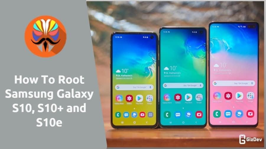 Root Samsung Galaxy S10 | Galaxy S10 Plus | Galaxy S10e (Exynos)