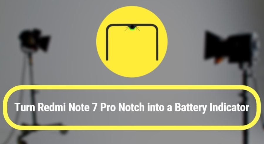 Turn Redmi Note 7 Pro Notch into a Battery Indicator