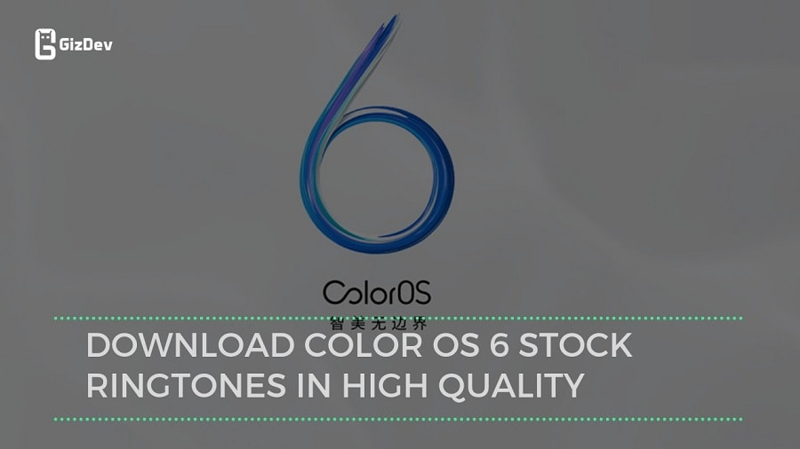 Download Color OS 6 Stock Ringtones In High Quality