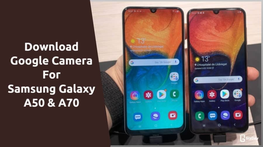 Google Camera 6.1 For Samsung Galaxy A50 & A70