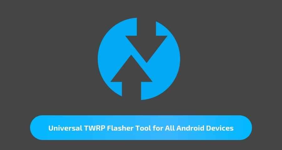 Universal TWRP Flasher Tool for All Android Devices