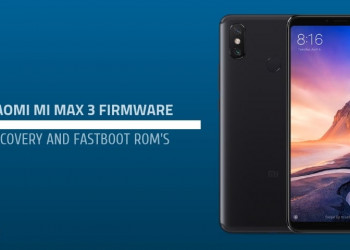 Xiaomi Mi Max 3 Firmware Download