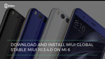 Download And Install MIUI Global Stable MIUI 10.3.4.0 On MI 6