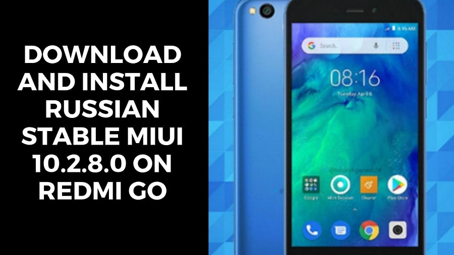 Download And Install Russian Stable MIUI 10.2.8.0 On Redmi GO