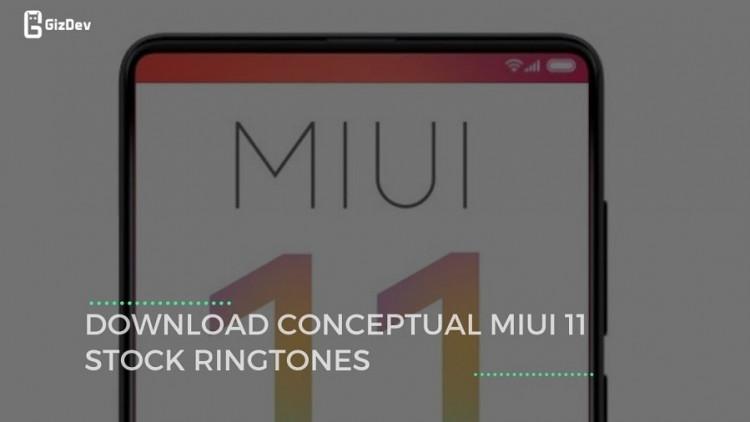 Download Conceptual MIUI 11 Stock Ringtones