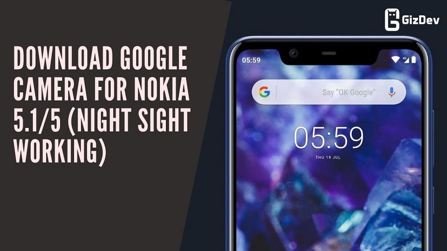 Download Google Camera For Nokia 5 1/5 (Night Sight Working)