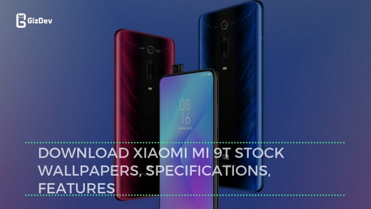 Download Xiaomi MI 9T Stock Wallpapers, Specifications, Features