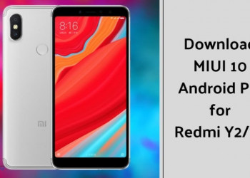 MIUI 10 based on Android Pie for Xiaomi Redmi Y2