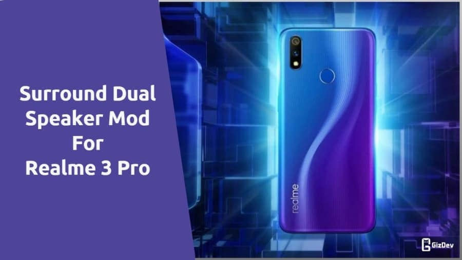 Surround Dual Speaker Mod For Realme 3 Pro