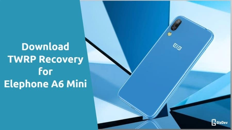 TWRP Recovery for Elephone A6 Mini