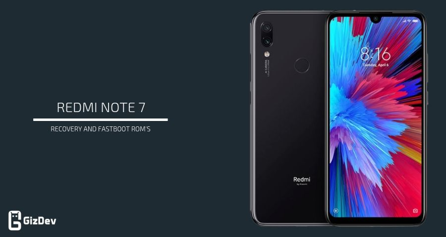 Download Xiaomi Redmi Note 7 Firmware (Recovery and Fastboot)