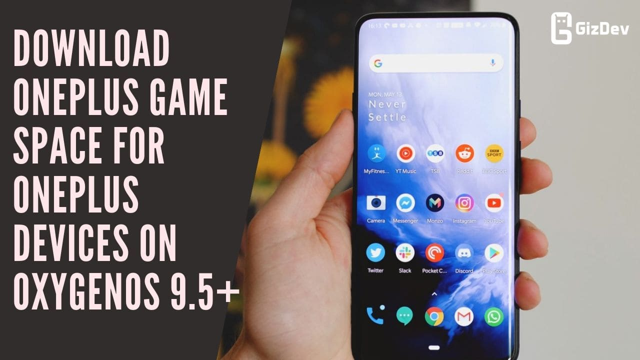 Download OnePlus Game Space For OnePlus Devices On OxygenOS 9.5+
