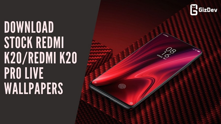 Download Stock Redmi K20/Redmi K20 Pro Live Wallpapers